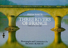 Acceptable, The Three Rivers of France: Dordogne, Lot, Tarn, Busselle, Michael,