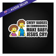 Chevy Badges on Commodores Make Baby Jesus Cry Sticker Decal JDM FPV Funny Car