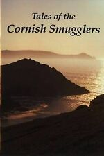 Tales of the Cornish Smugglers,ACCEPTABLE Book