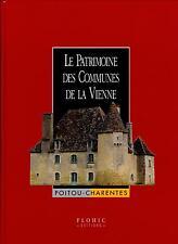 LE PATRIMOINE DES COMMUNES DE LA VIENNE.  Editions FLOHIC.  2 TOMES NEUFS