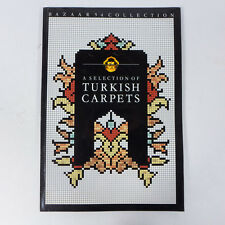 Vintage 1987 Bazaar 54 Collection A Selection of Turkish Carpets Catalog Book