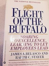 FLIGHT OF THE BUFFALO - RALPH C. STAYER JAMES A. BELASCO (PAPERBACK) 1994