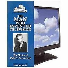 The Man Who Invented Television: The Genius of Philo T. Farnsworth (Ge-ExLibrary