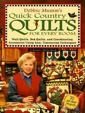 Debbie Mumm's Quick Country Quilts for Every Room: Wall Quilts