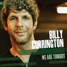We Are Tonight 2013 by Billy Currington ExLibrary