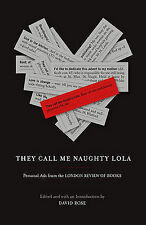 They Call Me Naughty Lola: Personal Ads from the London Review of Books Very Goo
