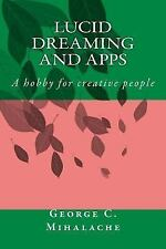5 Minutes Reading: Lucid Dreaming and Apps : A Hobby for Creative People by...
