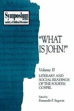 "Symposium Ser.: ""What Is John?"" : Literary and Social Readings of the Fourth..."