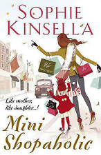 Mini Shopaholic: (Shopaholic Book 6) by Sophie Kinsella (Hardback, 2010)