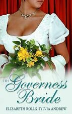 His Governess Bride (Mills & Boon Special Releases) (Mills and Boon Single Title