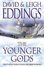Eddings, Leigh, Eddings, David The Younger Gods: Bk. 4 (Dreamers 4) Very Good Bo