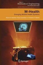 M-Health : Emerging Mobile Health Systems (2005, Hardcover)