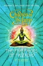 The Five Fakirs of Faizabad (Children of the Lamp), P.B. Kerr, New Book