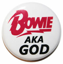 "1"" (25mm) 'BOWIE aka GOD' Button Badge Pin - High Quality DAVID BOWIE Badge"