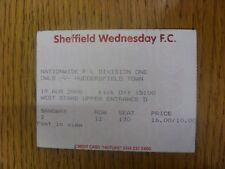 19/08/2000 Ticket: Sheffield Wednesday v Huddersfield Town (Folded, Creased). An