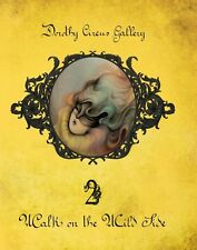 WALK ON THE WILD SIDE 2 Dorothy Circus Gallery Pop surrealism art Miss Van BOOK