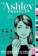 Social Order (The Ashley Project) - VeryGood - de la Cruz, Melissa - Paperback