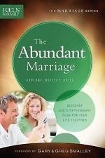 Focus on the Family Marriage: The Abundant Marriage : Discover God's...