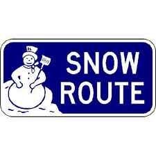 Snow Route Sign - 18 x 9 Community Signs. A Real Sign. 10 Year 3M Warranty
