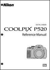 Nikon CoolPix P520  Digital Camera User Guide Instruction  Manual