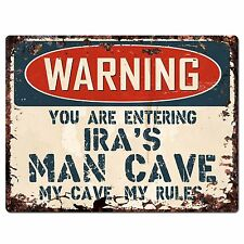 PP3466 WARNING ENTERING IRA'S MAN CAVE Chic Sign Home Decor Funny Gift