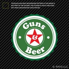 Guns & Beer Sticker Decal Self Adhesive Vinyl and 2a gun rights