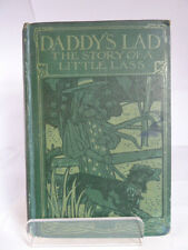 DADDY'S LAD; THE STORY OF A LITTLE LASS 1911 by EL HAVERFIELD