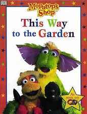 Mopatop Story Book: This Way to the Garden Bk. 3 (Mopatop's Shop)  Very Good Boo