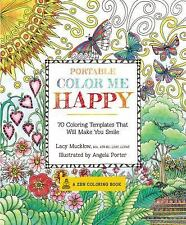 Portable Color Me Happy: 70 Coloring Templates That Will Make You Smile A Zen C