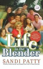 Life in the Blender by Sandi Patty (2009, Paperback)