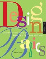 Design Basics : Ideas and Inspiration for Working with Layout, Type & Color BOOK