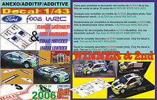 ANEXO DECAL 1/43 FORD FOCUS GRONHOLM & HIRVONEN R.TURKEY 2006 WINNER  & 2nd (04)