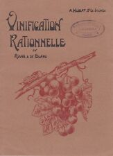 VINIFICATION RATIONNELLE EN ROUGE & BLANC DE A. HUBERT