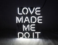 """LOVE MADE ME DO IT ""Beer Bar Home Wall Lamp Art Beer Bar Neon Light Sign 10X10"