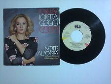 """Loretta Goggi / Notte All'Opera – Disco Vinile 45 giri 7"""" (Stampa Italia)"""