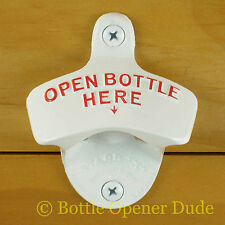 White OPEN BOTTLE HERE Starr X Wall Mount Bottle Opener Powder Coated NEW