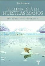 El clima esta en nuestras manosThe Weather Makers (Spanish Edition)