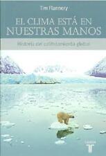 El clima esta en nuestras manosThe Weather Makers (Spanish Edition)