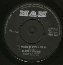 """GILBERT O'SULLIVAN i'll believe it when i see it/just as you are MAM133 7"""" WS EX"""