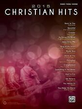 2015 Christian Hits Piano Vocal Guitar Book NEW! 50% OFF