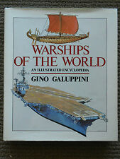 Warships of the World An Illustrated Encyclopedia by Gino Galuppini 1986 HC