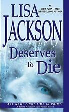 Deserves to Die by Lisa Jackson (2014, Hardcover)