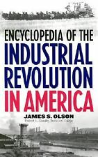 Encyclopedia of the Industrial Revolution in America:-ExLibrary