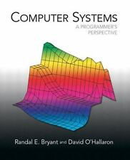 Computer Systems : A Programmer's Perspective by Randal E. Bryant and David R. O