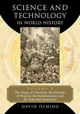 Science and Technology in World History, Volume 4 : The Origin of Chemistry,...