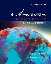 American Foreign Policy: Pattern and Process, Eugene R. Wittkopf, Christopher M.
