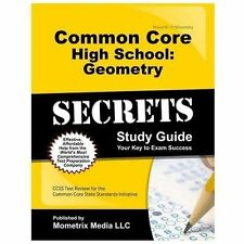 Common Core High School Geometry Secrets Study Guide : CCSS Test Review for...
