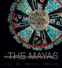 The Maya: History and Treasures of an Ancient Civilization