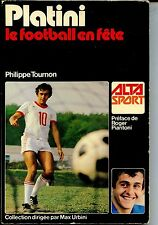 PLATINI LE FOOTBALL EN FÊTE - Ph. Tournon 1977