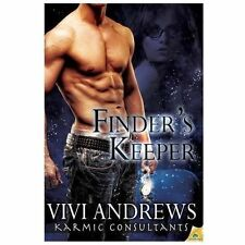 Finder's Keeper by Vivi Andrews (2013, Paperback)